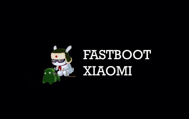 √ Cara masuk dan keluar mode Fastboot Xiaomi