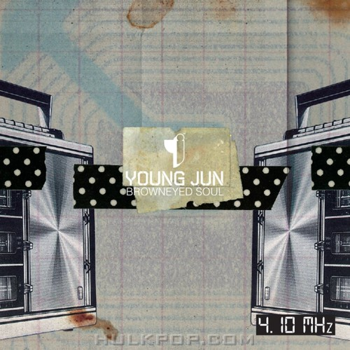 Young Jun (BROWN EYED SOUL) – 4.10 MHz – EP