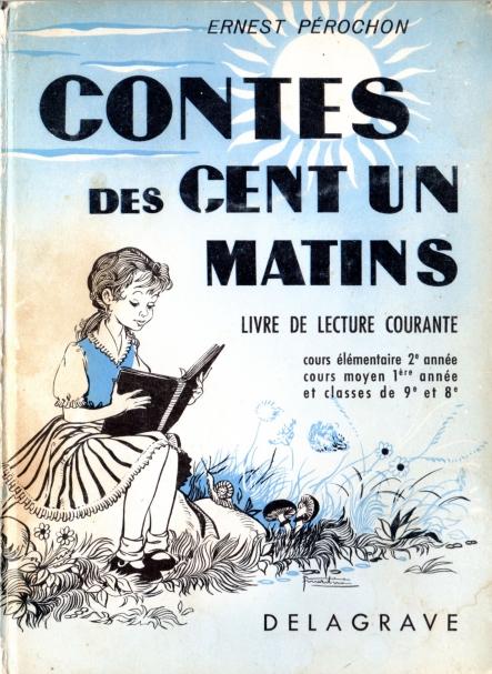 Manuels Anciens Perochon Contes Des Cent Un Matins