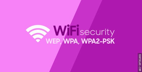Apa itu WEP, WPA, WPA2-PSK serta Perbedaannya