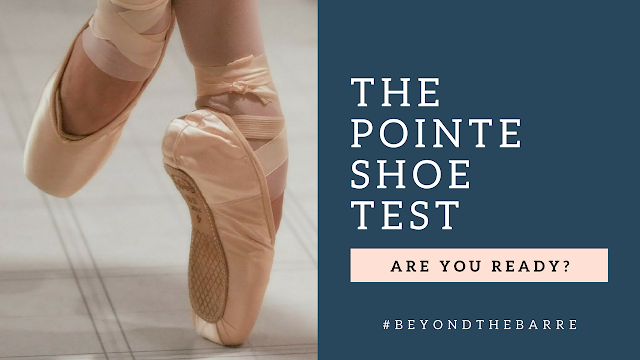 The Pointe Shoe Test