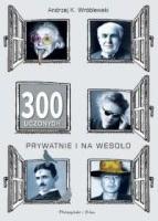 http://www.proszynski.pl/300_uczonych_prywatnie_i_na_wesolo-p-35527-1-30-.html