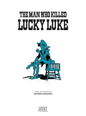 The Man Who Killed Lucky Luke | Kẻ Đã Sát Hại Lucky Luke | L'Homme Qui Tua Lucky Luke – Truyện tranh