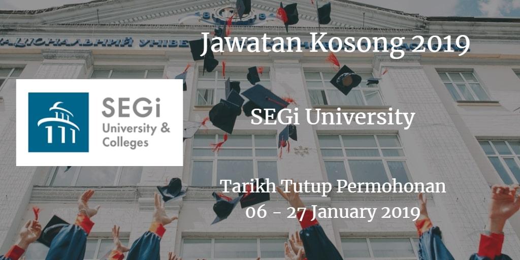 Jawatan Kosong SEGi University 06 - 27 January 2019
