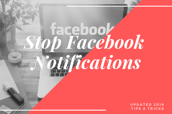 Facebook Stop Notifications<br/>