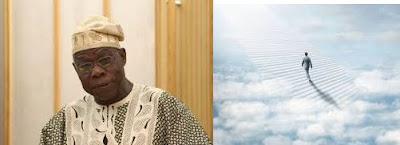 'I want to go to heaven' – Olusegun Obasanjo