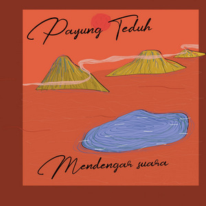 Payung Teduh - Mendengar Suara (Full Album 2018)