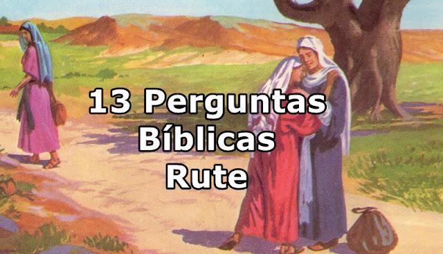 13 Perguntas Bíblicas livro de Rute