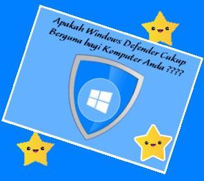 Manfaat dan Penggunaan Aplikasi Windows Defender