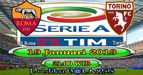 Prediksi Bola855 AS Roma vs Torino 19 Januari 2019