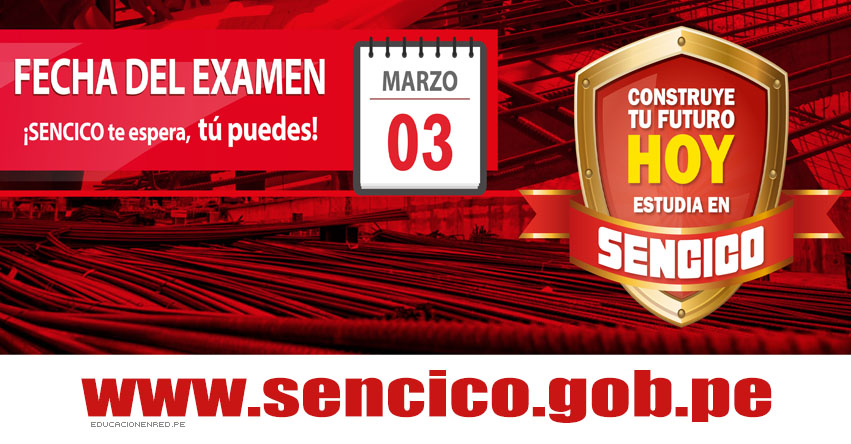 Admisión SENCICO 2019-1 (Examen 3 Marzo) Inscripción - Servicio Nacional de Capacitación para la Industria de la Construcción - www.sencico.gob.pe