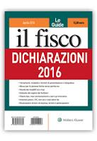 Il Fisco: Dichiarazioni 2016