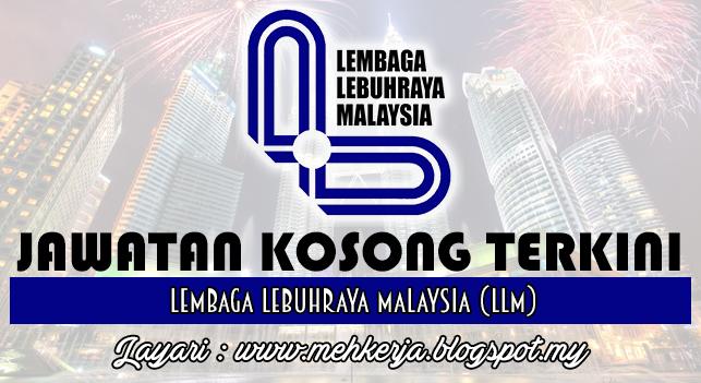 Jawatan Kosong Terkini 2016 di Lembaga Lebuhraya Malaysia (LLM)