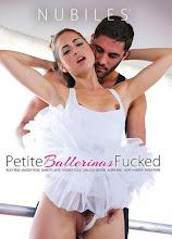 Petite Ballerinas Fucked xXx (2015)