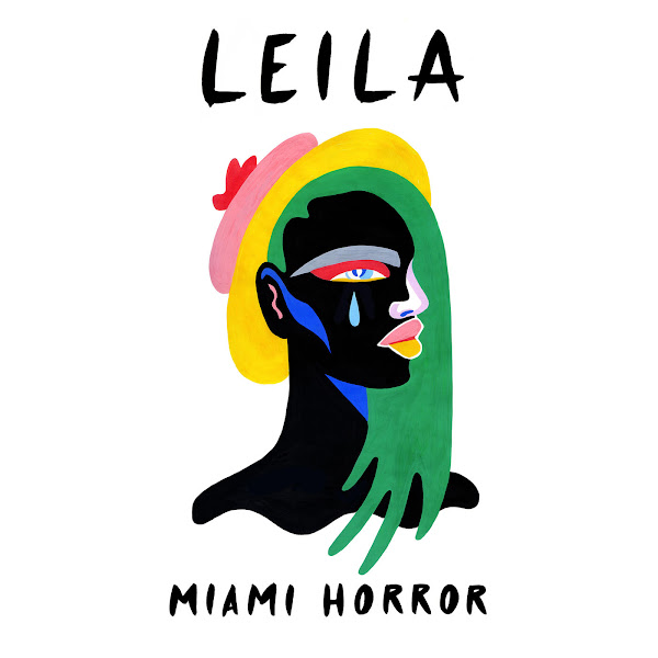 Miami Horror - Leila - Single Cover