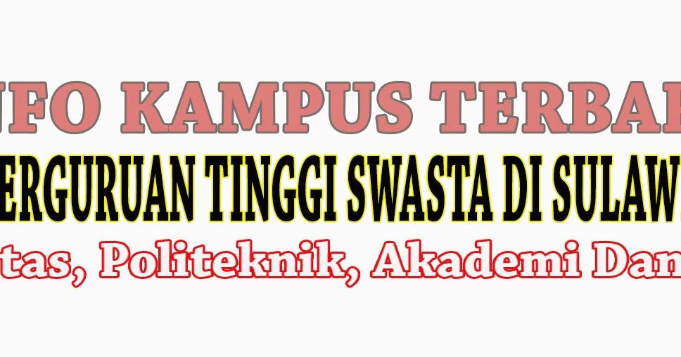 Daftar Perguruan Tinggi Swasta Di Sulawesi Selatan | Info