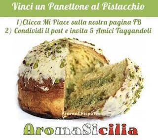 Logo Vinci gratis Panettone al Pistacchio AromaSicilia