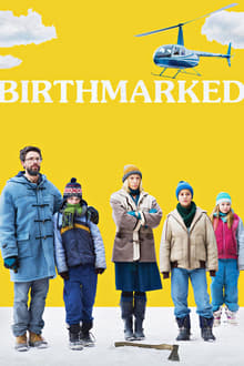 Watch Birthmarked Online Free in HD