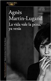 La vida vale la pena, ya veras- Agnes Martin-Lugand
