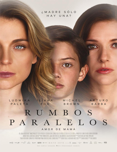 Ver Rumbos paralelos (2016) Online