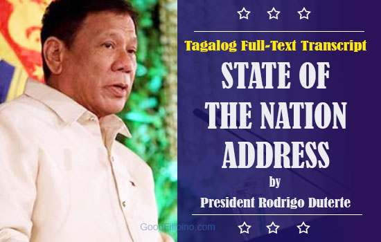 SONA 2016 Full Text Tagalog Transcript of President Duterte