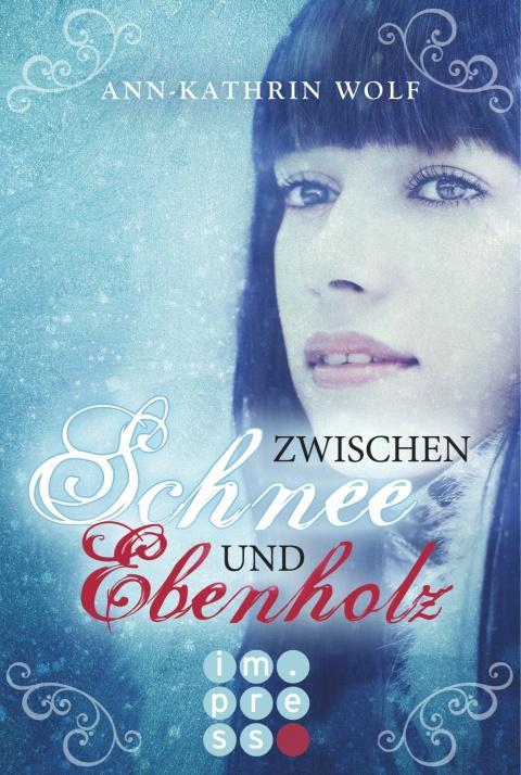 Zwischen Schnee und Ebenholz, Ann- Kathrin Wolf