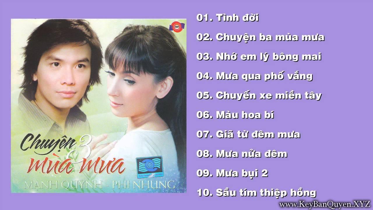 CD nhạc Mạnh Quỳnh & Phi Nhung - Chuyện 3 Mùa Mưa (2010) [FLAC]