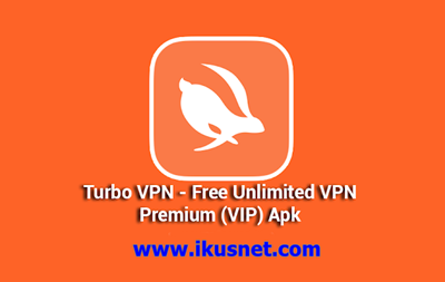 Download Turbo VPN Pro v2.5.5 MOD Apk Terbaru (Premium VPN)