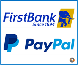 How To Open a PayPal Account With FirstBank In Nigeria