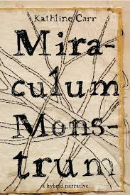 https://www.goodreads.com/book/show/34144702-miraculum-monstrum?ac=1&from_search=true