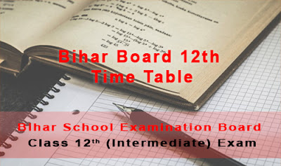 bihar board 12th time table 2018 - www.biharboard.ac.in 12th time table