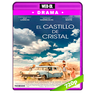 El castillo de cristal (2017) WEB-DL 720p Audio Dual Latino-Ingles