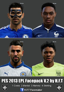 Faces: Diego Costa, Martial, Mahrez, Sterling, 2016 Pes 2013