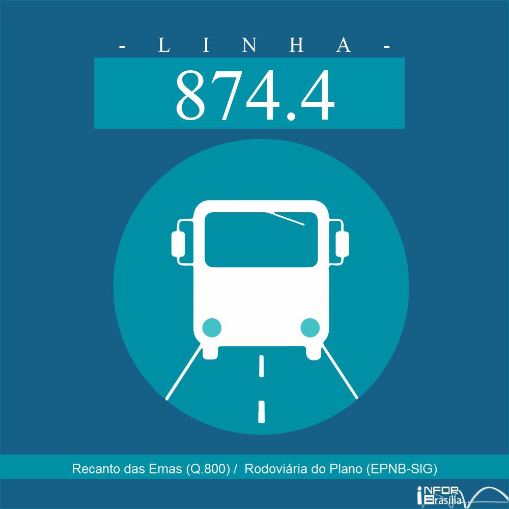 Horário e Itinerário 874.4 - Recanto das Emas (Q.800) /  Rodoviária do Plano (EPNB-SIG)