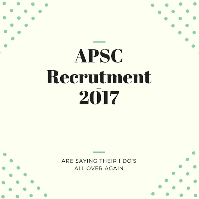 APSC Recruitment-2017