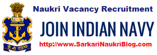 Naukri Vacancy Recruitment Indian Navy
