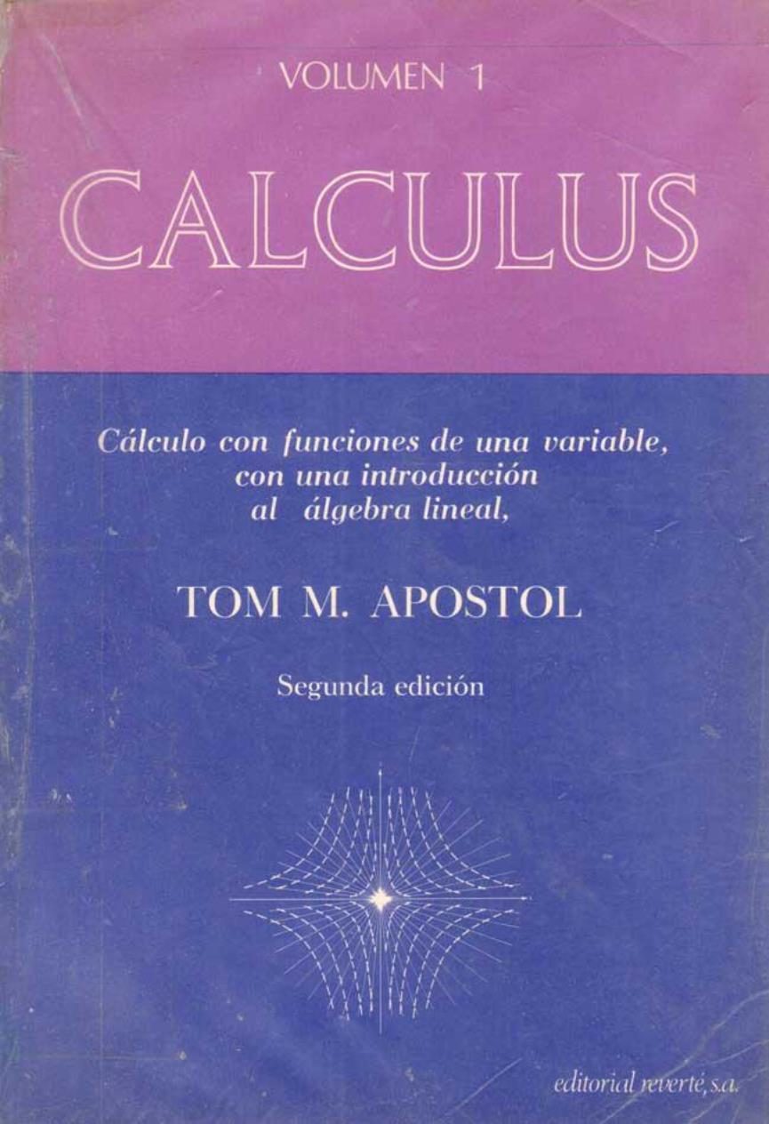 Calculus Volumen I, 2da Edición – Tom M. Apostol