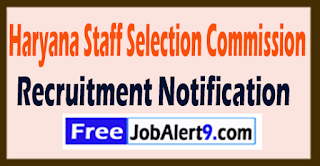 Haryana Staff Selection Commission Recruitment Notification 2017 Last Date 21-08-2017
