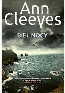 """Biel nocy"" Ann Cleeves"