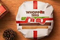 Whopper Troca Burger King