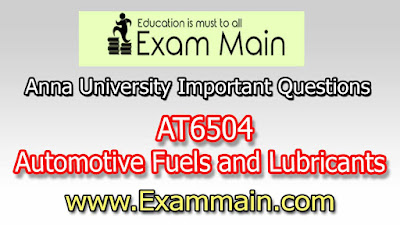 AT6504 Automotive Fuels and Lubricants