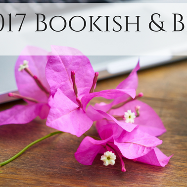 My 2017 Bookish & Blogging Life