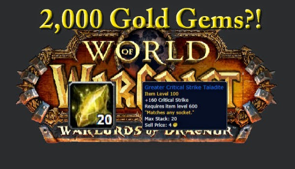2,000 gold, Gems, Jewelcrafting, Warlords of Draenor, WoD, Beta, WTBGold