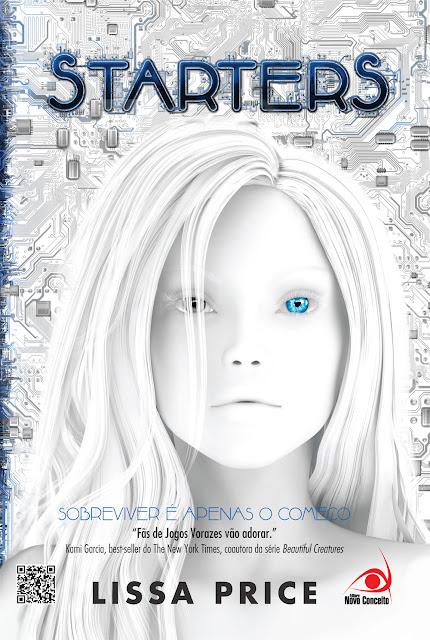 "News: Capa do livro ""Starters"", da autora Lissa Price. 17"