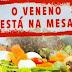 Agrotóxicos: o veneno que o Brasil ainda te incentiva a consumir