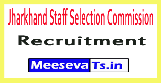 Jharkhand Staff Selection Commission JSSC Recruitment
