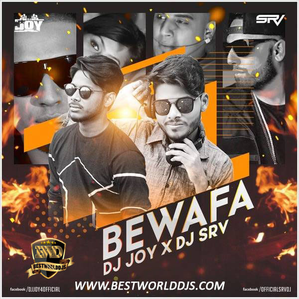 Bewafa ReMix DJ JOY DJ SRV