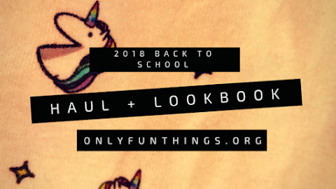 2018 Back to School Haul and Lookbook