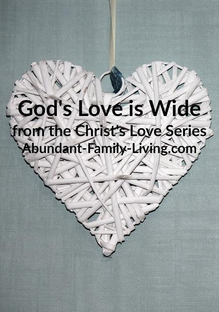 https://www.abundant-family-living.com/2018/09/gods-love-is-wide-christ-cove-series.html#.W8FVYvZRfIU