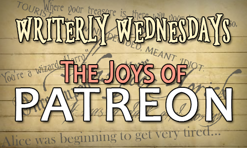"Beige background with Writerly Wednesdays at the top and ""The Joys of Patreon"" over the top as a title."
